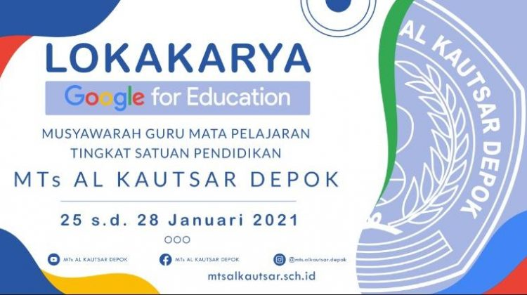 Lokakarya Google For Education MTs. AL Kautsar Depok