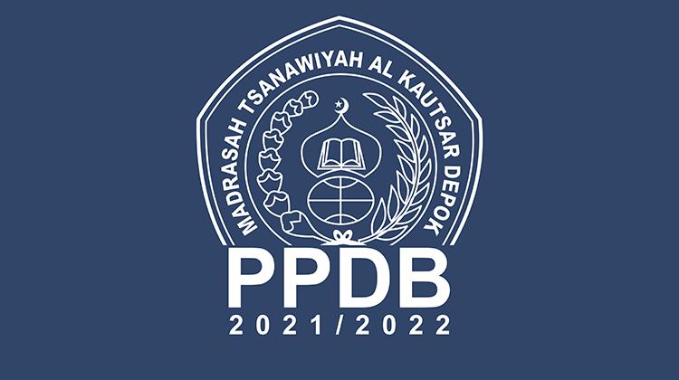 Penerimaan Peserta Didik Baru (PPDB) MTs. AL Kautsar Gelombang ke-3