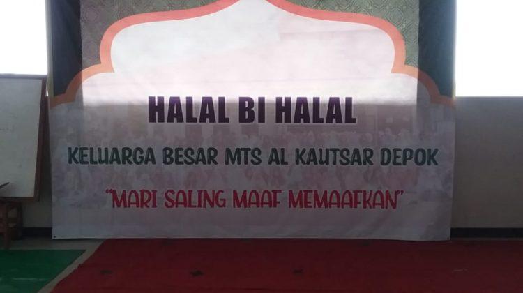 """Halal Bihalal Keluarga Besar MTs Al Kautsar """"Mari Saling Maaf Memaafkan"""""""